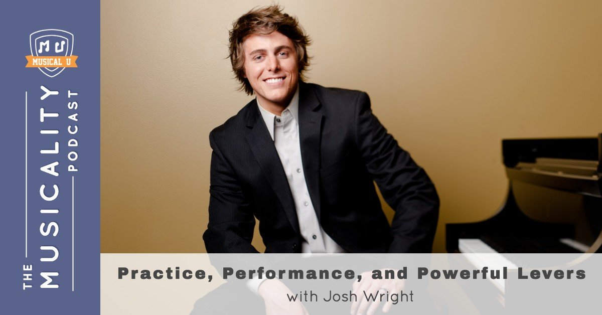 Practice, Performance, and Powerful Levers, with Josh Wright