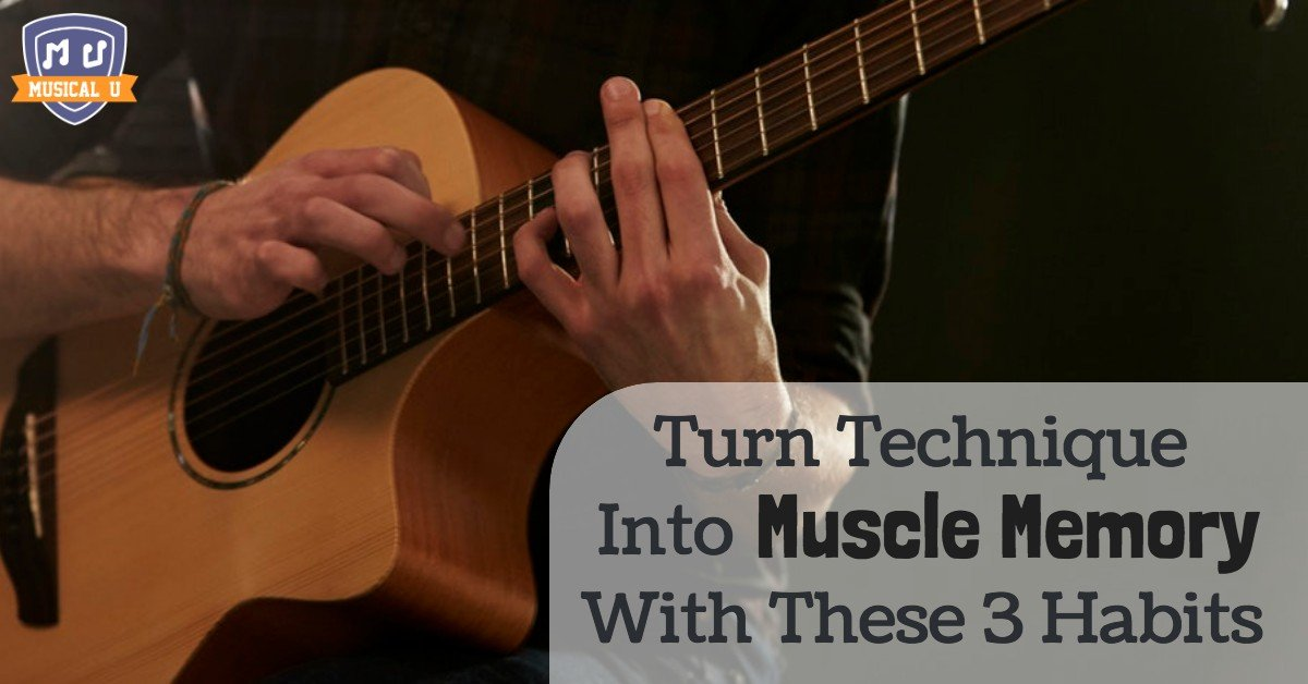 Turn Technique Into Muscle Memory With These 3 Habits
