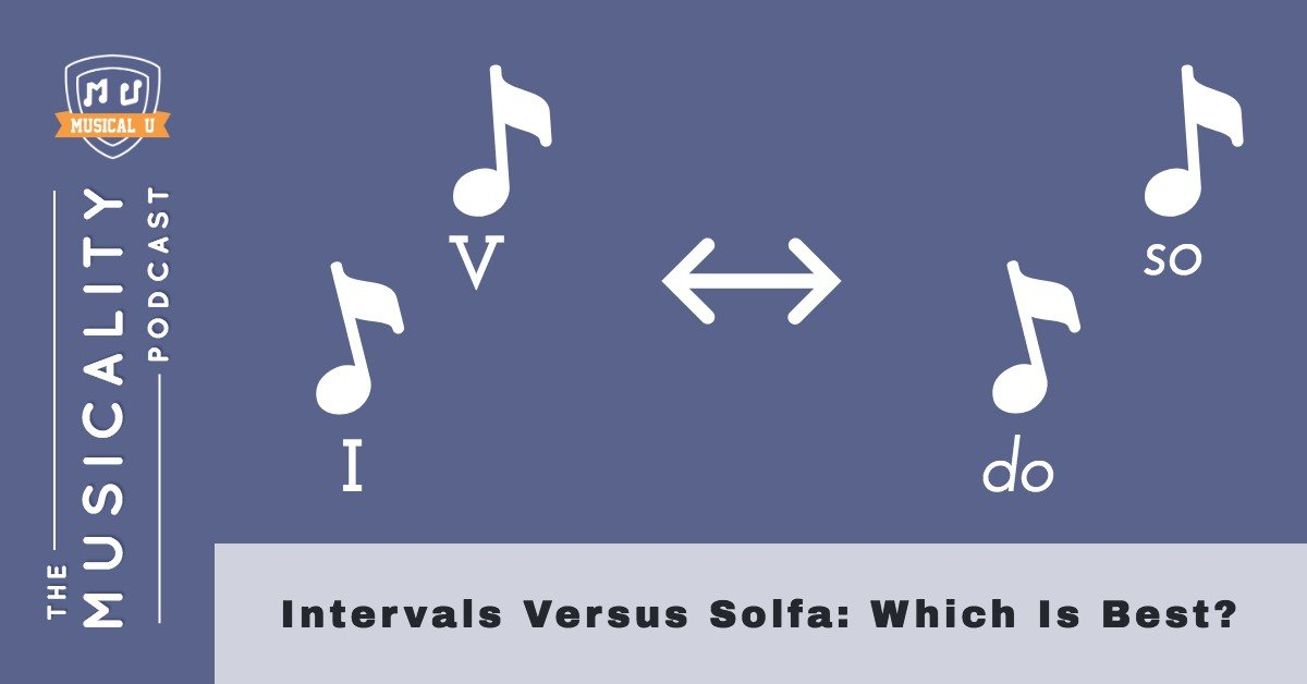 Intervals Versus Solfa: Which Is Best?