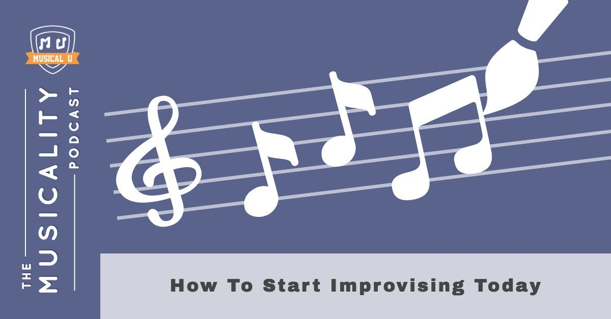 How To Start Improvising Today