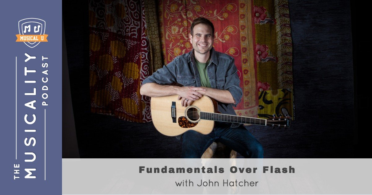 Fundamentals Over Flash, with John Hatcher