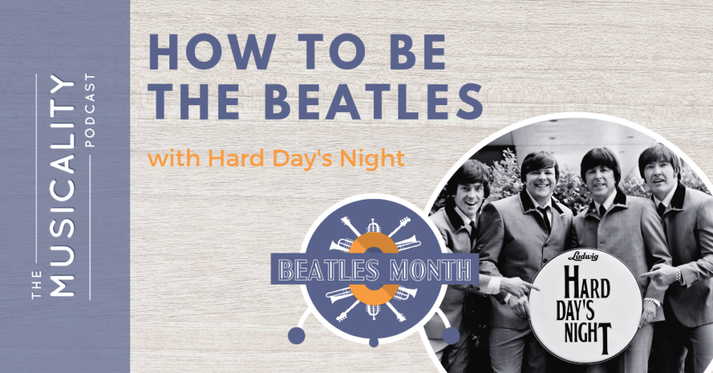 How To Be The Beatles, with Hard Day's Night