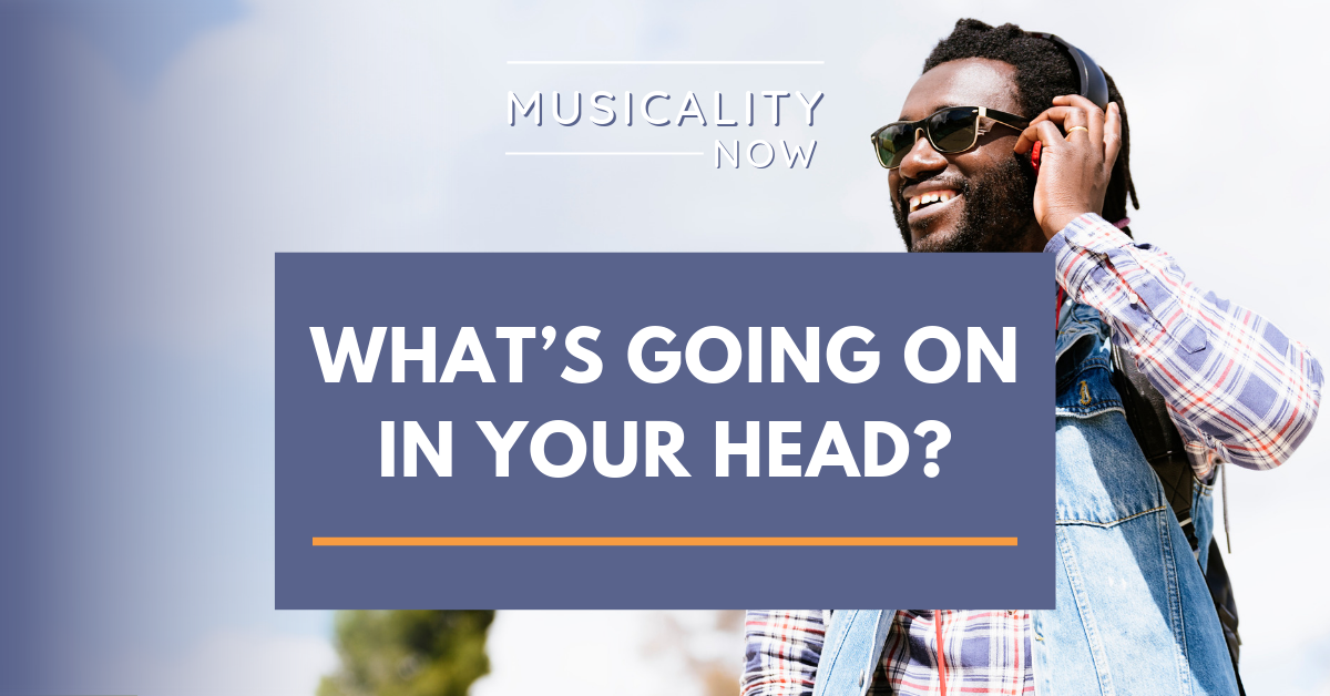 What's Going On In Your Head?