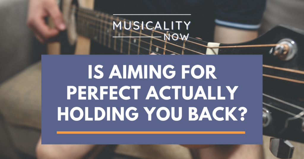 Is Aiming For Perfect Actually Holding You Back?