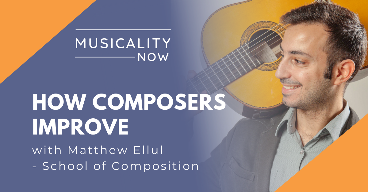 How Composers Improve, with Matthew Ellul (School of Composition)