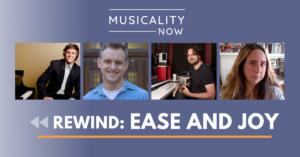 Musicality Now - Rewind: Ease and Joy