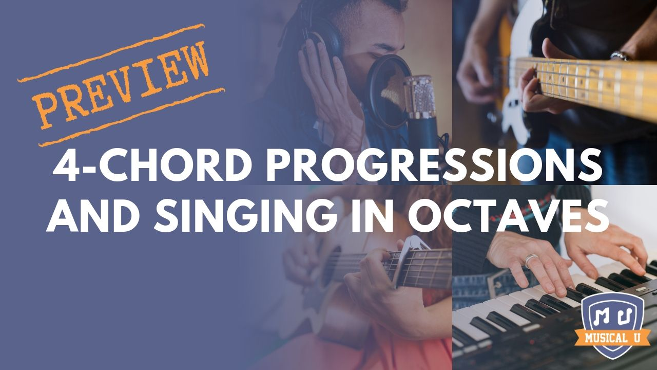 4-Chord Progressions and Singing in Octaves: Resource Pack Preview