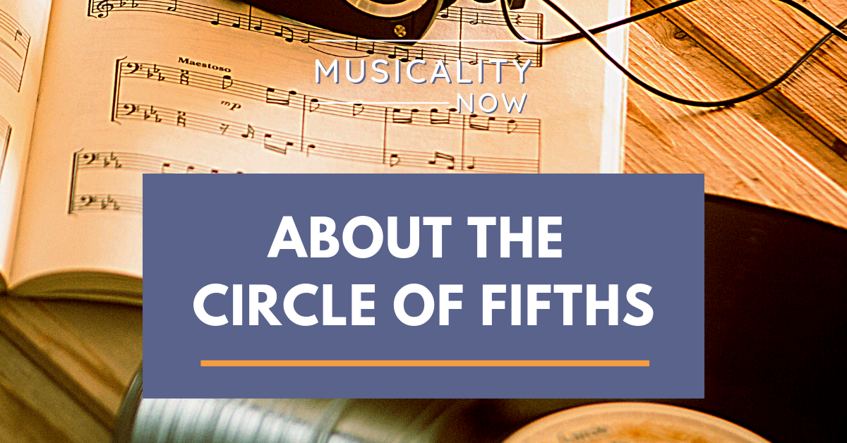 About the Circle of Fifths
