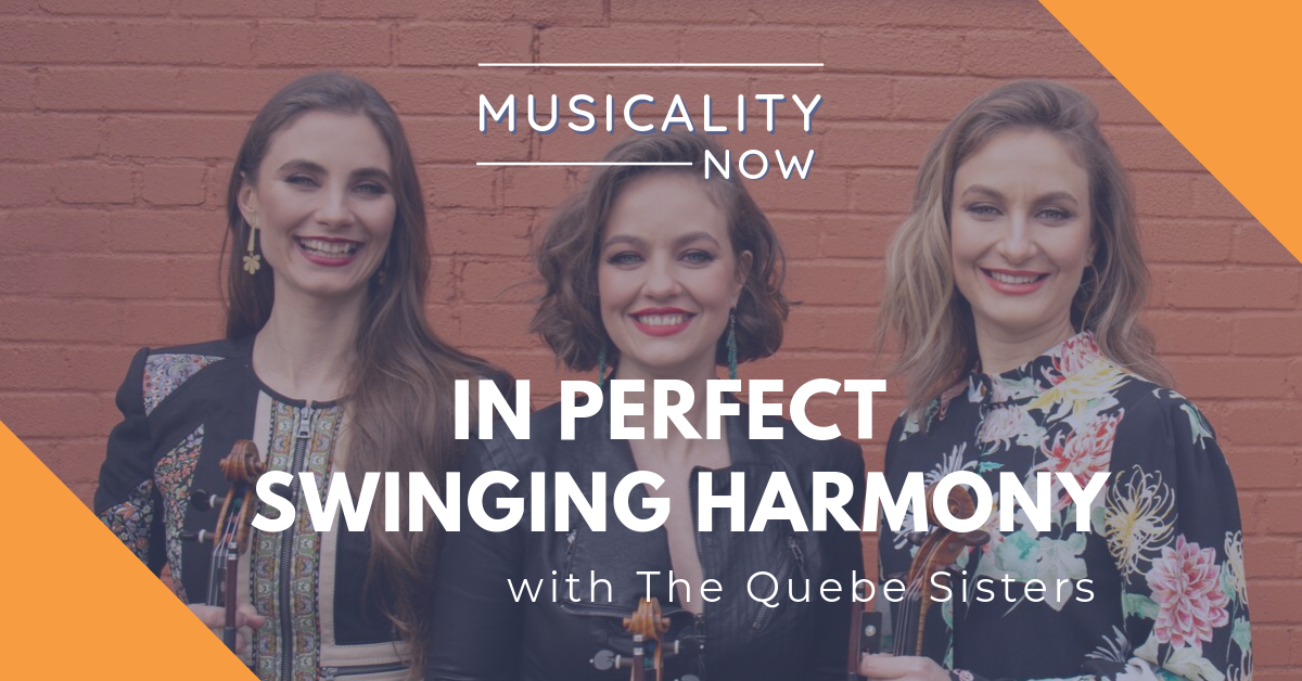 In Perfect Swinging Harmony, with The Quebe Sisters
