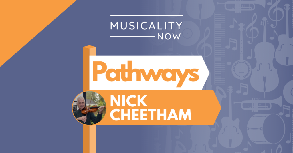 Pathways: Nick Cheetham