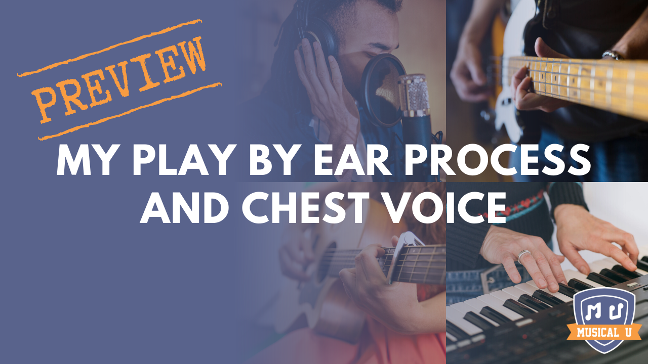 My Play By Ear Process and Singing – Chest Voice: Resource Pack Preview