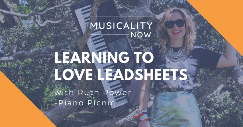 Learning to Love Leadsheets, with Ruth Power (Piano Picnic)