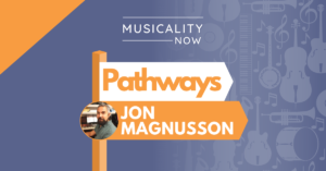 Musicality Now - Pathways Jon Magnusson