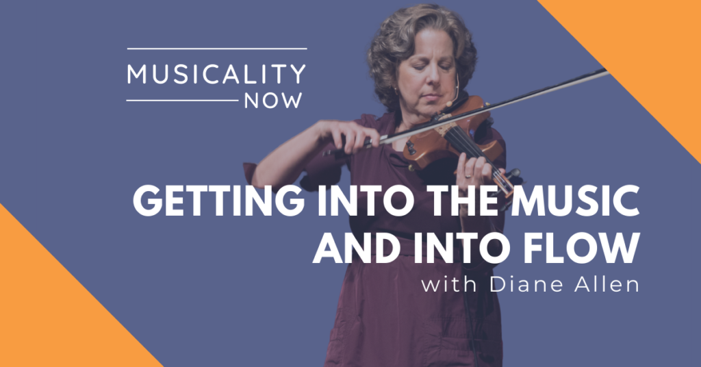 Getting Into The Music And Into Flow, With Diane Allen