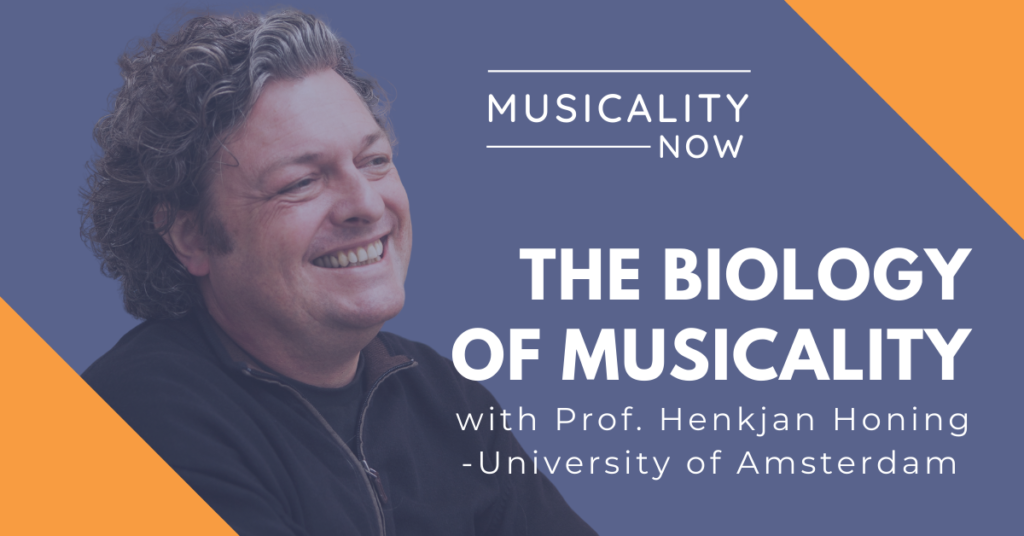 The Biology Of Musicality, with Prof. Henkjan Honing