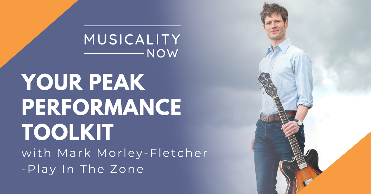 Your Peak Performance Toolkit, with Mark Morley-Fletcher (Play In The Zone)